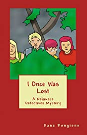 I Once Was Lost: A Delaware Detectives Mystery (The Delaware Detectives Book 4)