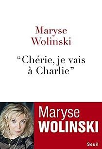 'Chérie, je vais à Charlie' par Wolinski