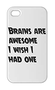 Brains are awesome I wish I had one Iphone 5-5s plastic case