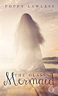 The Glass Mermaid by Poppy Lawless ebook deal