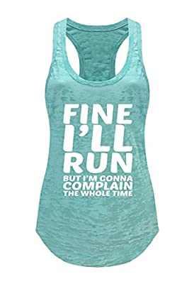 Tough Cookie's Women's Fine I'll Run Burnout Tank Top