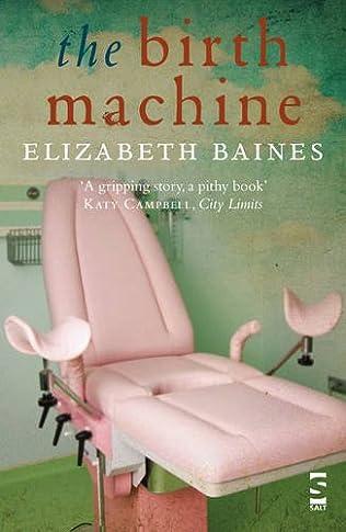 book cover of The Birth Machine