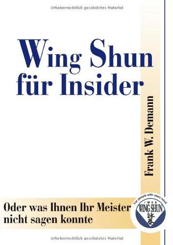 Wing Shun für Insider