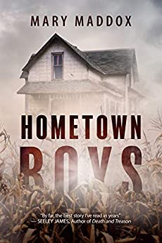 Hometown Boys (Kelly Durrell Book 2) by [Maddox, Mary]