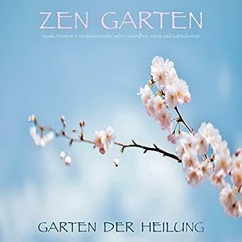 Amazoncom Zen Garten Garten Der Heilung Musik Mantras