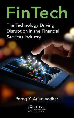 Fintech  The Technology Driving Disruption In The Financial Services Industry