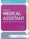 img - for Today's Medical Assistant: Clinical & Administrative Procedures, 3e book / textbook / text book