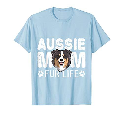 Aussie Mom Fur Life Funny Dog Australian Shepherd T-Shirt