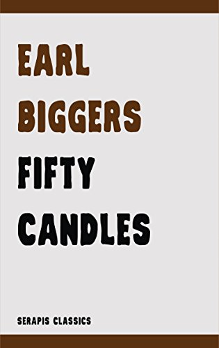 Fifty Candles (Serapis Classics) by [Biggers, Earl]