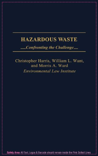 Hazardous Waste: Confronting the Challenge