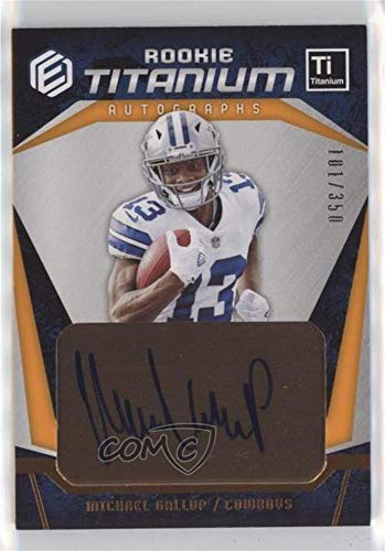 Michael Gallup #101/350 (Football Card) 2018 Panini Elements - Rookie Titanium Autographs - Copper #RTA-24