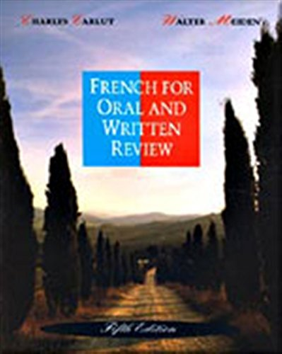 French for Oral and Written Review, Fifth Edition...