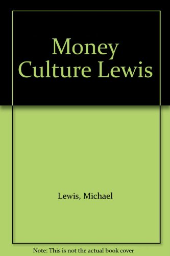 Money Culture Lewis