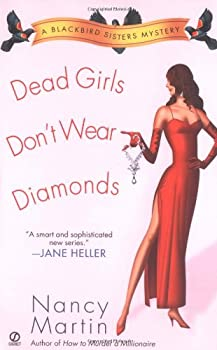 Dead Girls Don't Wear Diamonds (Blackbird Sisters Mystery, Book 2) 0451208862 Book Cover
