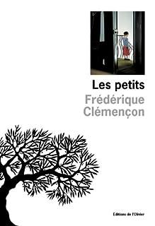 Les petits, Clémençon, Frédérique