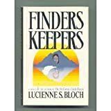 Finders Keepers, Lucienne S. Bloch, 0395320402