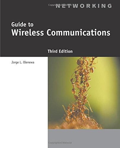 Guide to Wireless Communications by Cengage Learning