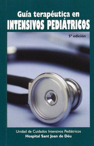 Descargar Libro Guia Terapeutica En Intensivos Pediatricos Aa.vv.