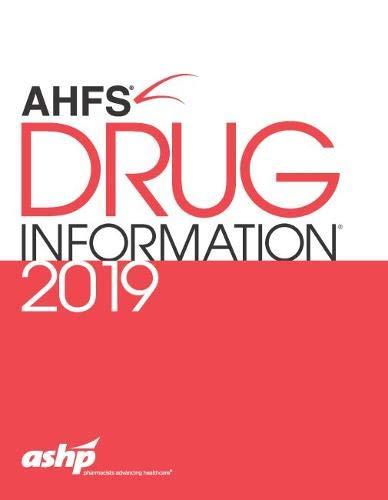 - AHFS Drug Information 2019