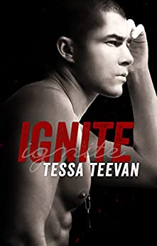 Ignite (Explosive, #1) by [Teevan, Tessa]
