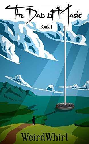 The Dao of Magic: Book I