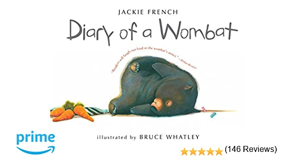 Diary of a Wombat: Jackie French, Bruce Whatley: 9780547076690 ...