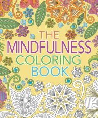 Download The Mindfulness Coloring Book PDF