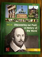 Discovering Our Past: A History of the World, Grade 7, Ohio Edition