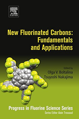 - New Fluorinated Carbons: Fundamentals and Applications: Progress in Fluorine Science Series