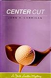 Center Cut (Jack Austin PGA Tour Mystery Series Book 3)