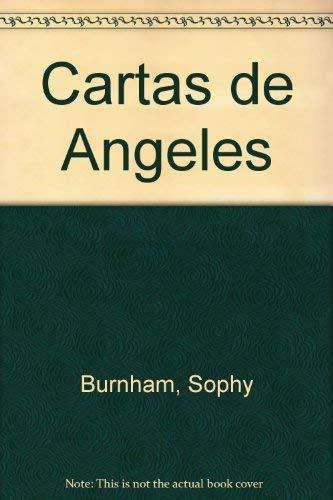 Cartas de Angeles: Amazon.es: Sophy Burnham: Libros