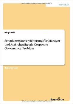 Book Schadenersatzversicherung Fur Manager Und Aufsichtsrate ALS Corporate Governance Problem