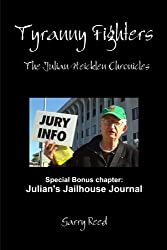 Tyranny Fighters: The Julian Heicklen Chronicles