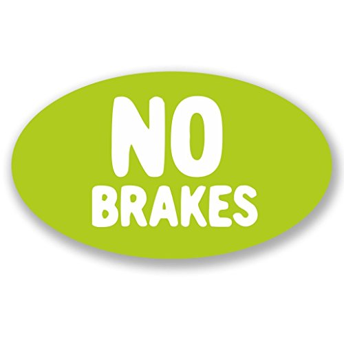 - 2 x 10cm/100mm No Brakes WINDOW CLING STICKER Car Van Campervan Glass #4286