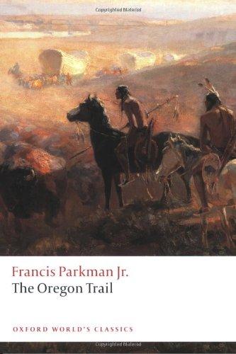 """The Oregon Trail (Oxford World's Classics)"" av Francis Parkman Jr."