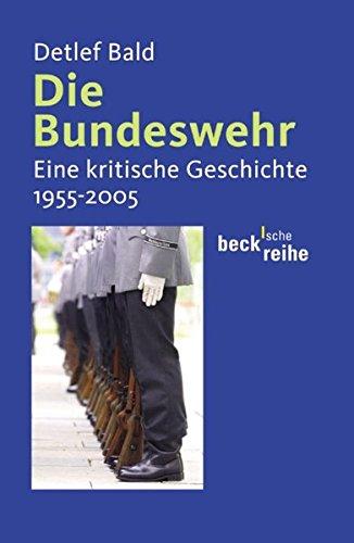 die-bundeswehr-eine-kritische-geschichte-1955-2005
