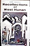 Recollections of West Hunan 9780295960166