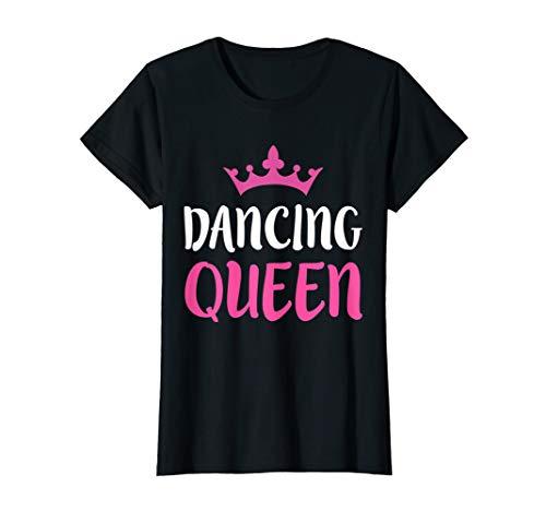 Dancing Queen T-Shirt Dance Lover Gift Shirt (Dancing Queen T Shirt)