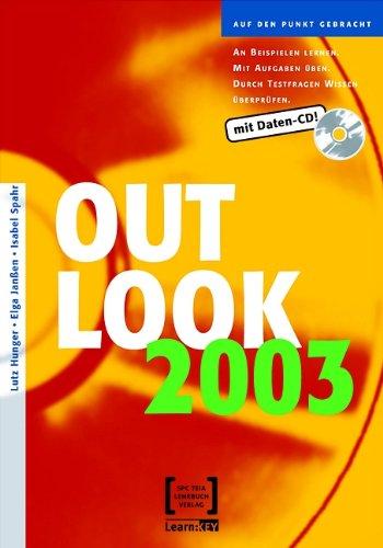Outlook 2003 Taschenbuch – 3. Januar 2005 Lutz Hunger Elga Janßen Isabel Spahr Teia AG