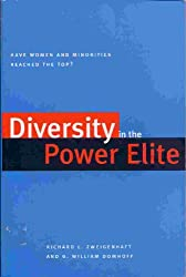 Diversity in the Power Elite : Have Women and Minorities Reached the Top?
