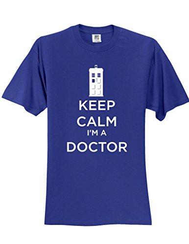 Keep Calm I'm a Doctor T-Shirt Slogan Humorous Tee Shirt Royal Medium