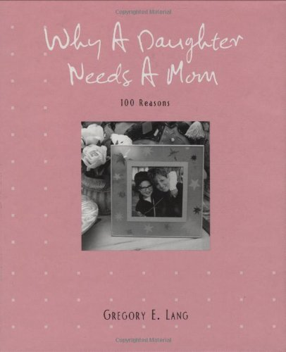 Download Why a Daughter Needs a Mom pdf epub