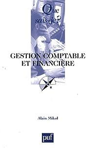 Gestion comptable et financiere (8e éd.) par Alain Mikol