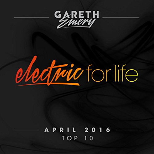 Electric For Life Top 10 - Apr...