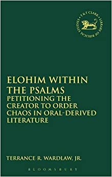 Elohim within the Psalms (The Library of Hebrew Bible/Old Testament Studies)