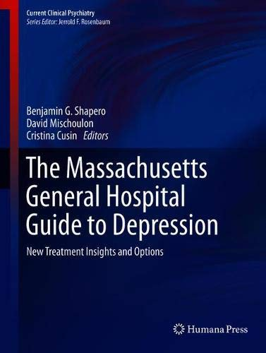 The Massachusetts General Hospital Guide to Depression: New Treatment Insights and Options (Current Clinical Psychiatry)
