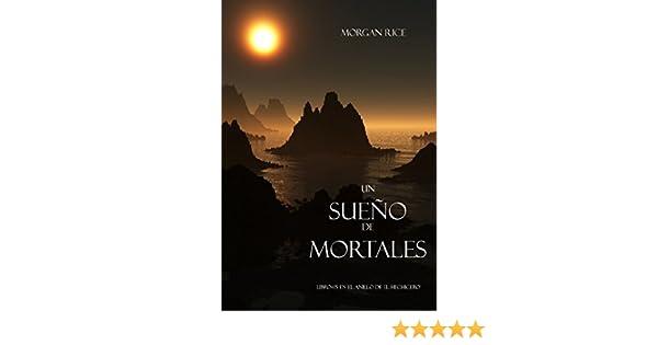 Un Sueno De Mortales Libro 15 El Anillo Del Hehicero Hechicero EBook Morgan Rice Amazones Tienda Kindle