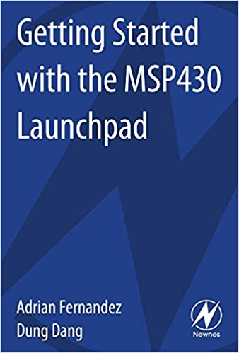 Getting Started with the MSP430 Launchpad: Adrian Fernandez