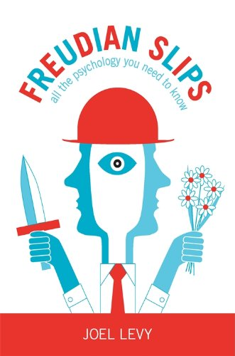 Freudian Slips: All the Psychology You Need to Know - Kindle edition ...