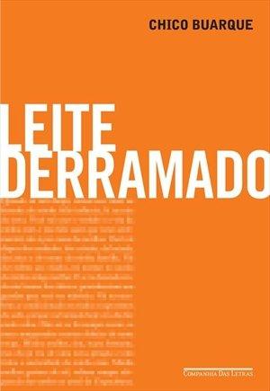 """""""Leite Derramado"""" av Chico Buarque"""